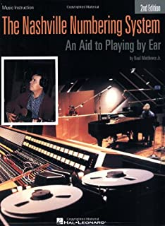 The Nashville Numbering System: An Aid to Playing by Ear (Hal Leonard Studio Series)