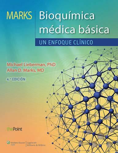 Marks. Bioquímica médica básica