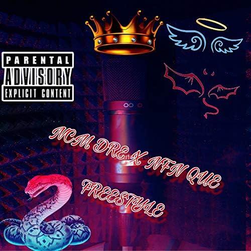 NFN Khi & NCM Dre