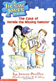 The Case of Hermie the Missing Hamster (Jigsaw Jones Mystery)