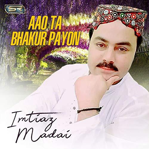 Aao Ta Bhakur Payon