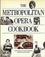 The Metropolitan Opera Cookbook