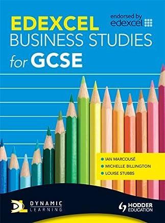 [(Edexcel Business Studies for GCSE)] [ By (author) Ian Marcouse, By (author) Michelle Billington, By (author) Louise Stubbs ] [December, 2009]