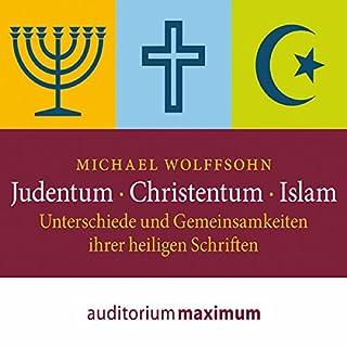 Judentum, Christentum, Islam: Unterschiede und Gemeinsamkeiten ihrer heiligen Schrift Titelbild