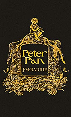 Peter Pan: With the Original 1911 Illustrations
