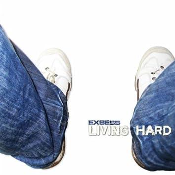 Living Hard