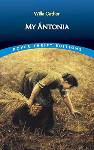 My Ántonia (Great Plains Trilogy Book 3)