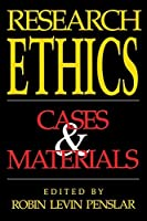 Research Ethics: Cases and Materials by Unknown(1995-01-22)