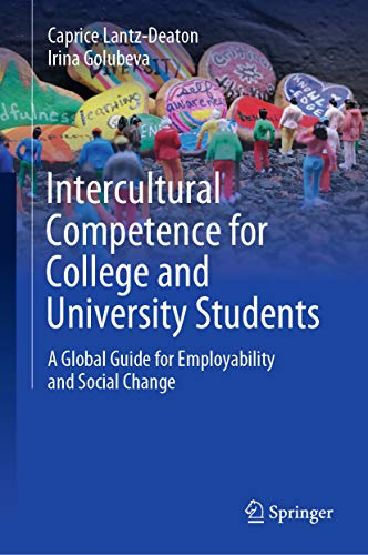 Intercultural Competence for College and University Students: A Global Guide for Employability and Social Change (English Edition)