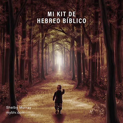 『Mi Kit de Hebreo Bíblico [My Biblical Hebrew Kit]』のカバーアート