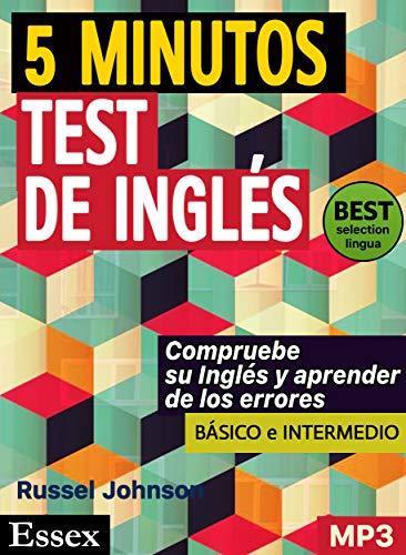 Pruebas de inglés de 5 minutos para el estudiante ocupado, en niveles básico e intermedio, con suplemento de audio MP3 (English Edition)