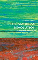 The American Revolution: A Very Short Introduction (Very Short Introductions)