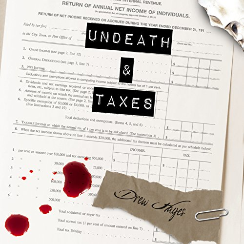 Undeath and Taxes     Fred, the Vampire Accountant Series #2              Written by:                                                                                                                                 Drew Hayes                               Narrated by:                                                                                                                                 Kirby Heyborne                      Length: 9 hrs and 19 mins     9 ratings     Overall 4.4