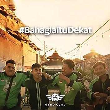 Bahagia Itu Dekat (feat. Eka Gustiwana)