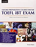 Oxford Preparation Course for TOEFL iBT Exam Pack Pap/Com/Ps edition by Bates, Susan (2012) Paperbac...