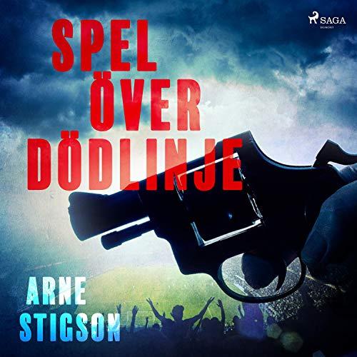 Spel över dödlinje audiobook cover art