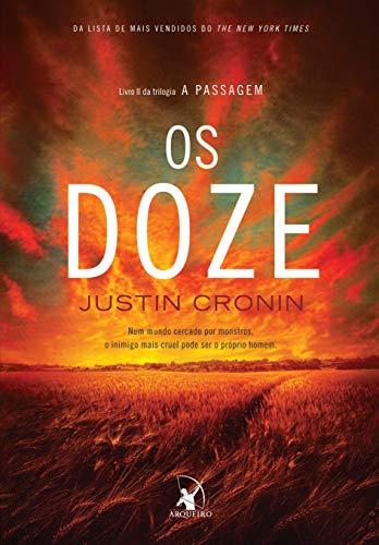 Os Doze (Trilogia A Passagem – Livro 2)