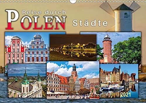 Reise durch Polen – Städte (Wandkalender 2021 DIN A3 quer)