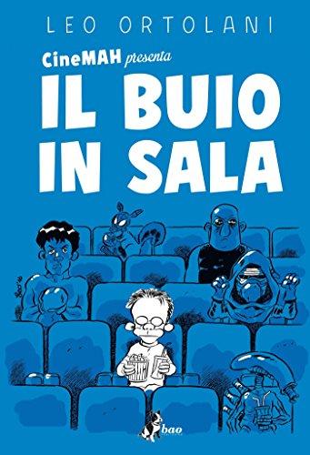 Cinemah presenta: Il Buio in Sala (Italian Edition)