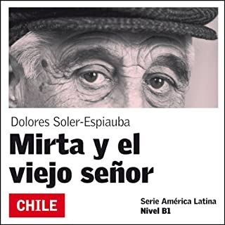 Mirta y el viejo señor [Mirta and the Old Man] audiobook cover art