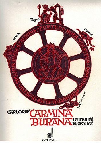 Carmina Burana. Cantiones profanae. Cantoribus et choris cantandae comitantibus instrumentis atque imaginibus magicis. Klavierauszug von Hans Berges. Schott ED 2877.