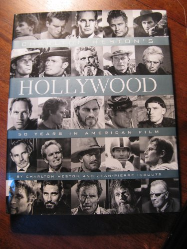 Charlton Heston's Hollywood: 50 Years in American Film