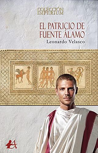 El patricio de Fuente Álamo de Leonardo Velasco