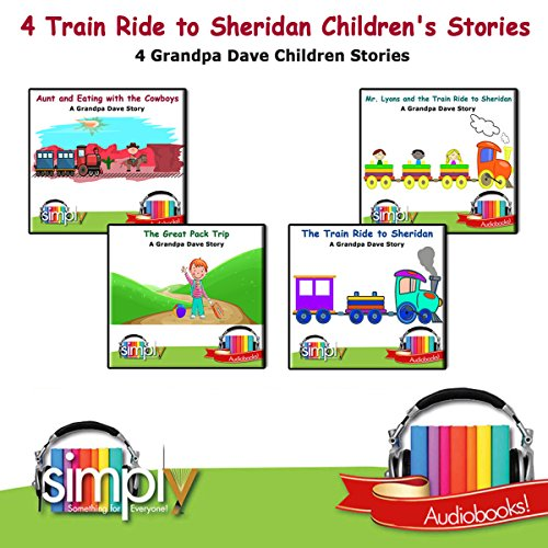4 Train Ride to Sheridan Children's Stories cover art