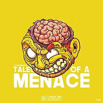 Tales Of A Menace