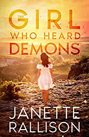The Girl Who Heard Demons: Christian Romantic Suspense