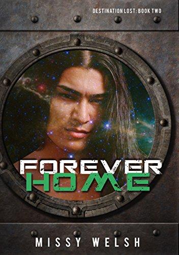 Forever Home: Gay Scifi M/M Romance (Destination Lost Book 2) (English Edition)