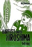 Barfuss durch Hiroshima 04. Hoffnung
