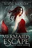 The Mermaid's Escape: Mythology Romance (The Siren Series Book 1)