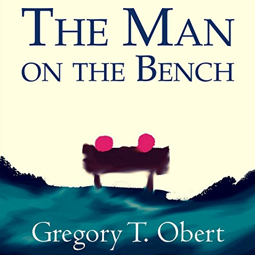 The Man on the Bench audiobook cover art