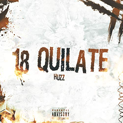 18 Quilate [Explicit]