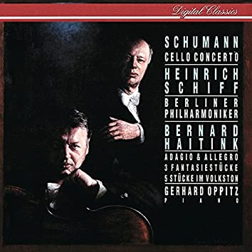 Schumann: Cello Concerto; Adagio & Allegro; Fantasiestücke; 5 Stücke im Volkston