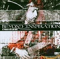 Beyond Inspiration: Tribute to Uli Roth