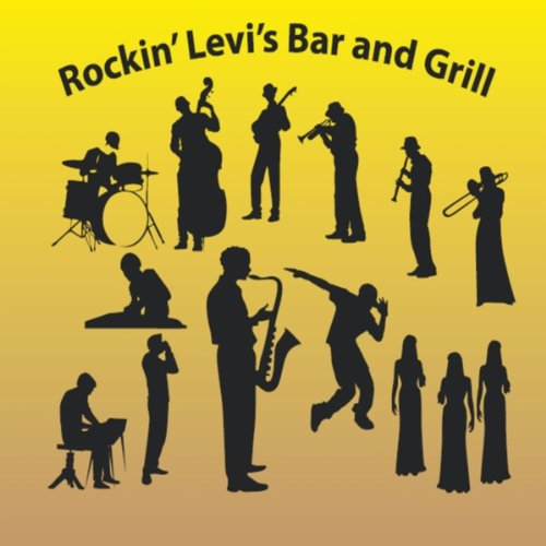 Levi's Bar and Grill (feat. Eric Rung, Mark McKee & Roger Patenaude)