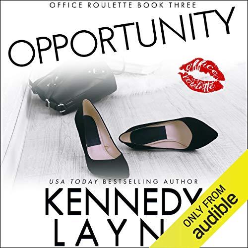 Opportunity                   De :                                                                                                                                 Kennedy Layne                               Lu par :                                                                                                                                 Brooke Bloomingdale                      Durée : 3 h et 52 min     Pas de notations     Global 0,0