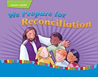 We Prepare for Reconciliation: Child/Parent (On Our Way with Jesus) 289646137X Book Cover