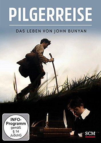 Pilgerreise - Das Leben von John Bunyan