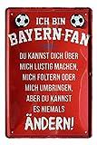 Blechschilder Ich bin Bayern Fan - Metallschild Bayern