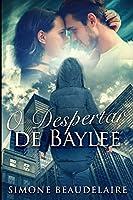 O Despertar de Baylee: Edição impressa grande