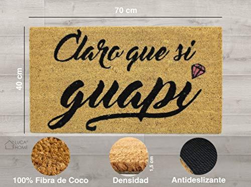 LucaHome - Felpudo de Coco Natural 70x40 con Base Antideslizante, Felpudo de Coco Divertido Claro Que si guapi, Felpudo Absorbente Entrada casa, Ideal para Puerta Exterior o Pasillo