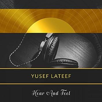 Hear And Feel