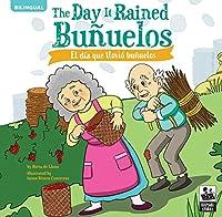 The Day It Rained Buñuelos/ El Día Que Llovió Buñuelos