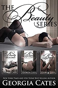 The Beauty Series Bundle: Beauty from Pain, Beauty from Surrender, and Beauty from Love by [Georgia Cates]