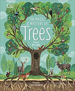 The Magic and Mystery of Trees Kindle Edition by Jen Green