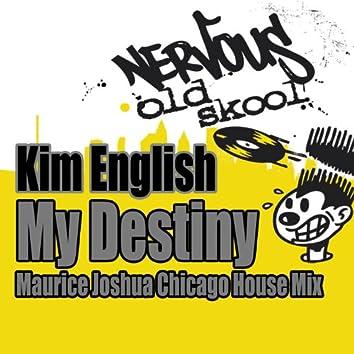 My Destiny - Maurice Joshua Chicago House Mix