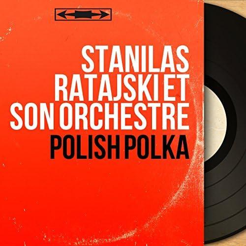 Stanilas Ratajski et son orchestre